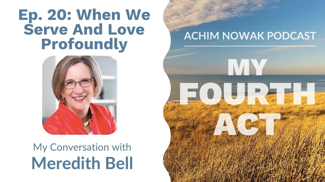 Ep. 20 | Meredith Bell | When We Serve And Love Profoundly