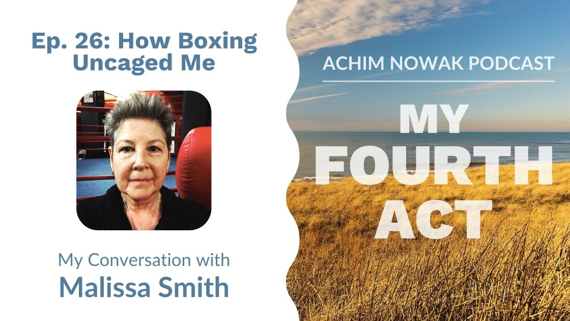 Ep. 26 | Malissa Smith | How Boxing Uncaged Me